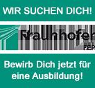 Ausbildung bei Fraunhofer